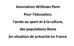 En banlieue lilloise, l'Association William Penn accompagne de jeunes Roms dans leurs parcours de formation scolaire et professionnelle, leur intégration dans des clubs de sport et organise pour eux des sorties culturelles.