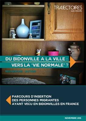 Publication de l'étude Trajectoires «Du bidonville à la ville : vers la «vie normale»?»